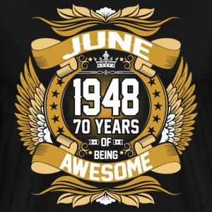 June 1948 70 Years Awesome T-Shirts - Men's Premium T-Shirt
