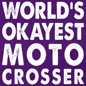 World's Okayest Moto Crosser T-Shirts - Women's T-Shirt