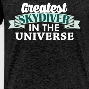 Skydiving - Greatest skydiver in the universe - Men's Premium T-Shirt