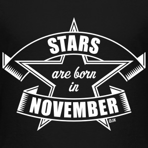 Stars are born in November (Birthday Present Gift) Baby & Toddler Shirts - Toddler Premium T-Shirt