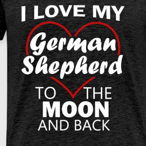German Shepherd - I love my German Shepherd to the - Men's Premium T-Shirt