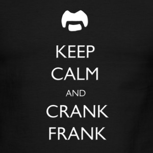 Keep Calm and Crank Frank - Men's Ringer T-Shirt