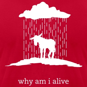 why am i alive (American Apparel) - Men's T-Shirt by American Apparel