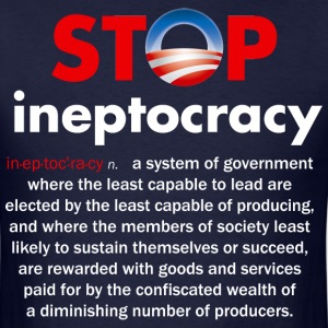 Stop Obama's Ineptocracy - Men's T-Shirt