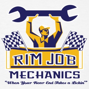 Rim Job Mechanics - Men's T-Shirt