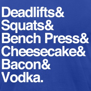 Men's - Deadlifts & Squats & Bench Press & Cheesec - Men's T-Shirt by American Apparel