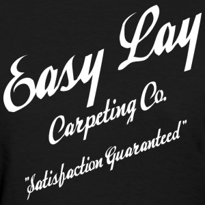 Easy Lay - Women's T-Shirt