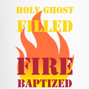 Holy Ghost Filled Fire Baptized - Travel Mug