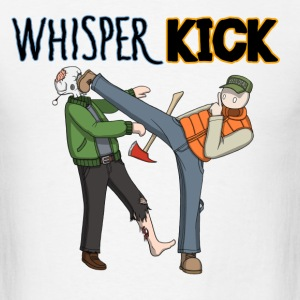 Whisper Kick T-Shirts - Men's T-Shirt