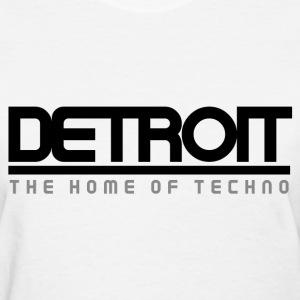 Detroit: The Home of Techno - Women's T-Shirt