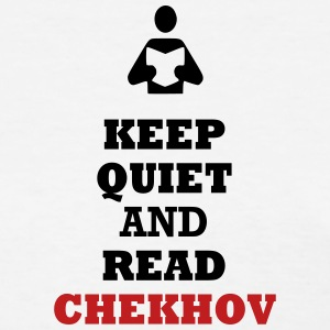 Keep Quiet and Read Chekhov - Women's T-Shirt