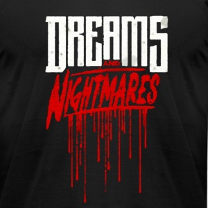 Dreams & Nightmares tee by BAD Clothing - Men's T-Shirt by American Apparel