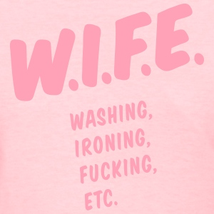 WIFE definition - Women's T-Shirt