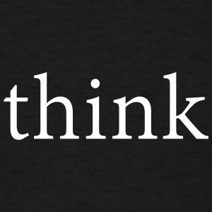 Think T-Shirt - Men's T-Shirt