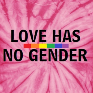 Love Has No Gender Tie Dye Shirt - Unisex Tie Dye T-Shirt