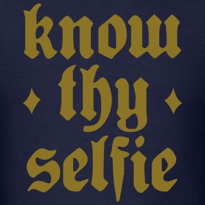 Know Thy Selfie - Men's T-Shirt