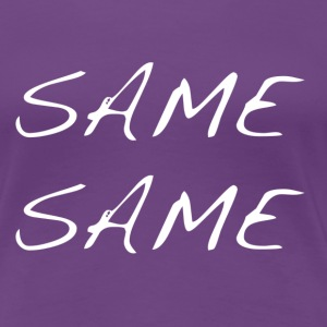 same same but different - Women's Premium T-Shirt