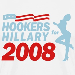 Hookers For Hillary 2008! - Men's Premium T-Shirt