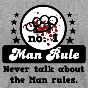 Man Rule #1 (For Light Shirts) T-Shirts - Men's Premium T-Shirt