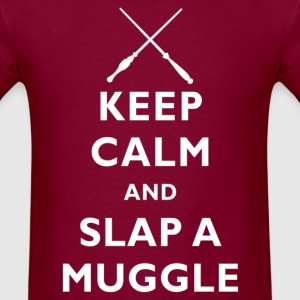 Keep Calm And Slap A Muggle - Men's T-Shirt