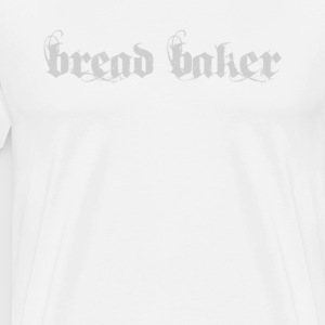 bread baker - Men's Premium T-Shirt
