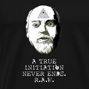 A True Initiation Never Ends - R.A.W. - Men's Premium T-Shirt