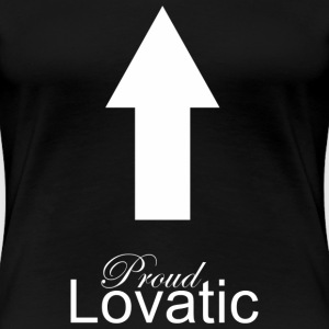 Proud Lovatic - Women's Premium T-Shirt