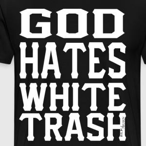 white trash - Men's Premium T-Shirt