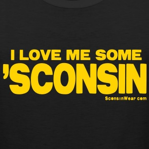 I Love Me Some 'Sconsin Tank Tops - Men's Premium Tank