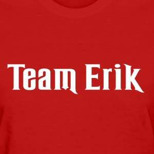 Team Erik (Phantom of the Opera) - Women's T-Shirt