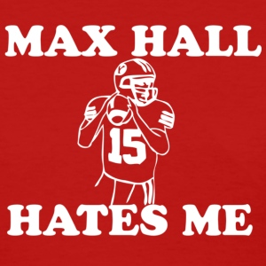 Max Hall Hates Me - Womens - Women's T-Shirt