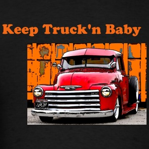 Keep Truck'n Baby - Men's T-Shirt