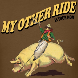 My Other Ride - Men's T-Shirt