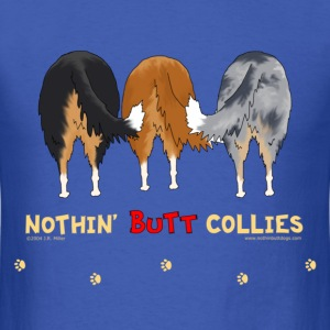 Nothin' Butt Collies T-shirt - Men's T-Shirt