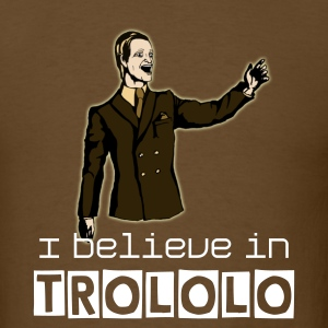 I believe in trololo - Men's T-Shirt