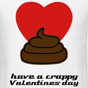 Crappy Valentines Day t-shirt - Men's T-Shirt