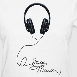 Jesus Music - Women's T-Shirt