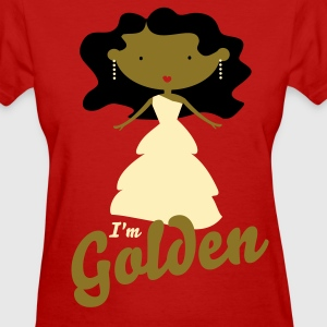 I'm Golden (Metallic Gold) - Women's T-Shirt