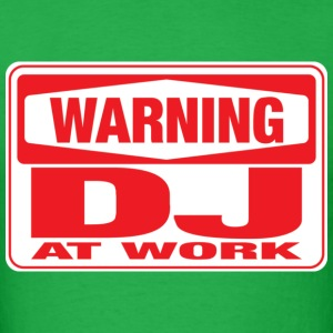 warning_dj_at_work T-Shirts - Men's T-Shirt