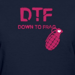 DTF (Frag) Girls - Women's T-Shirt