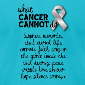 What cancer cannot do - cervical cancer - Men's T-Shirt by American Apparel