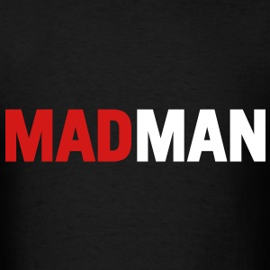 Mad Man - Men's T-Shirt