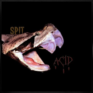 spit acid - Men's T-Shirt
