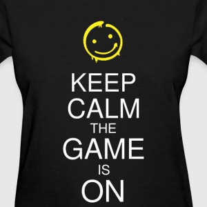 Keep Calm the Game is On (Smile) Women's - Women's T-Shirt