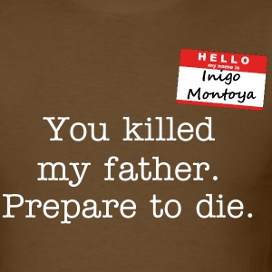 Hello.  My name is Inigo Montoya. - Men's T-Shirt