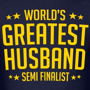 World class second rate husband - Men's T-Shirt