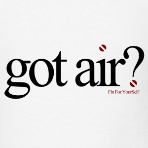Got Air ? White - Men's T-Shirt