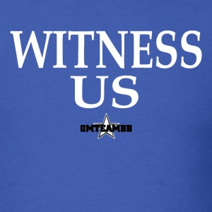 Witness Us Tee's - Men's T-Shirt