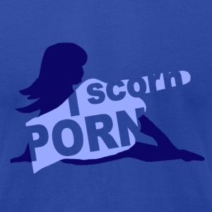 I Scorn Porn - Men's T-Shirt by American Apparel