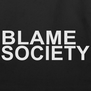 BLAME SOCIETY T-Shirt - Eco-Friendly Cotton Tote